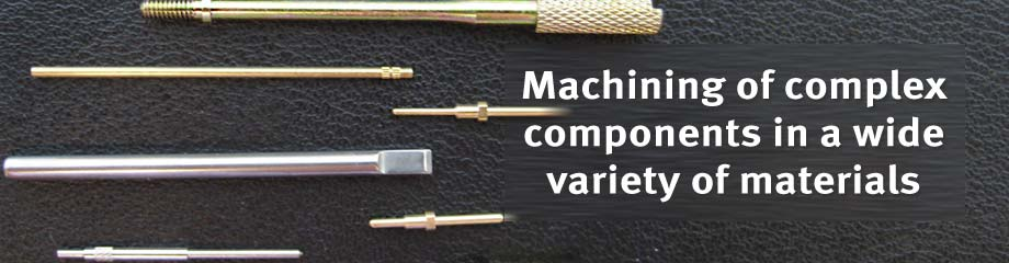 Machining of complex components in a wide variety of materials